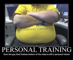It's too easy to become a Personal Trainer these days.